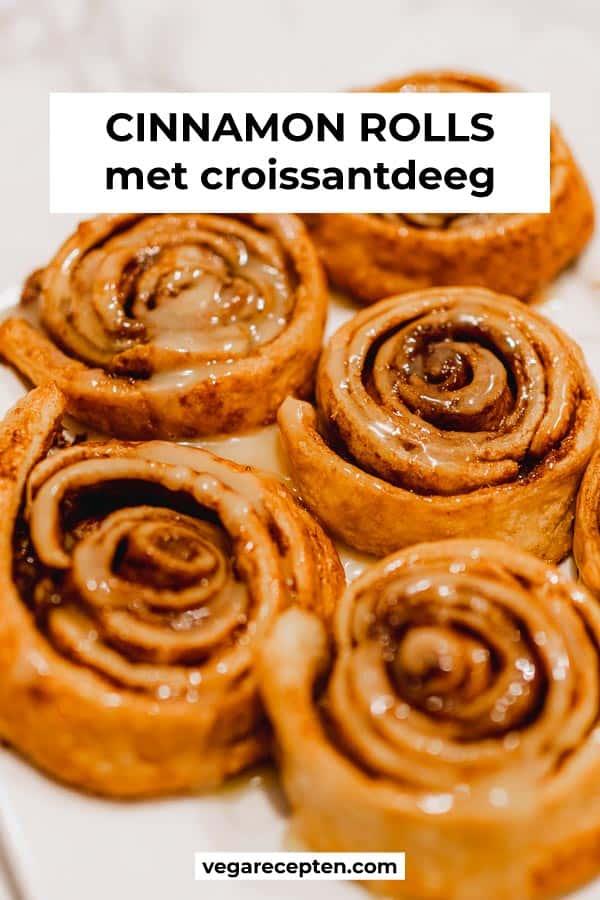 Cinnamon rolls maken met croissantdeeg