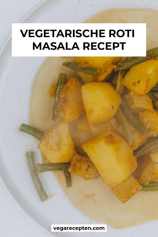 Vegetarische roti masala recept