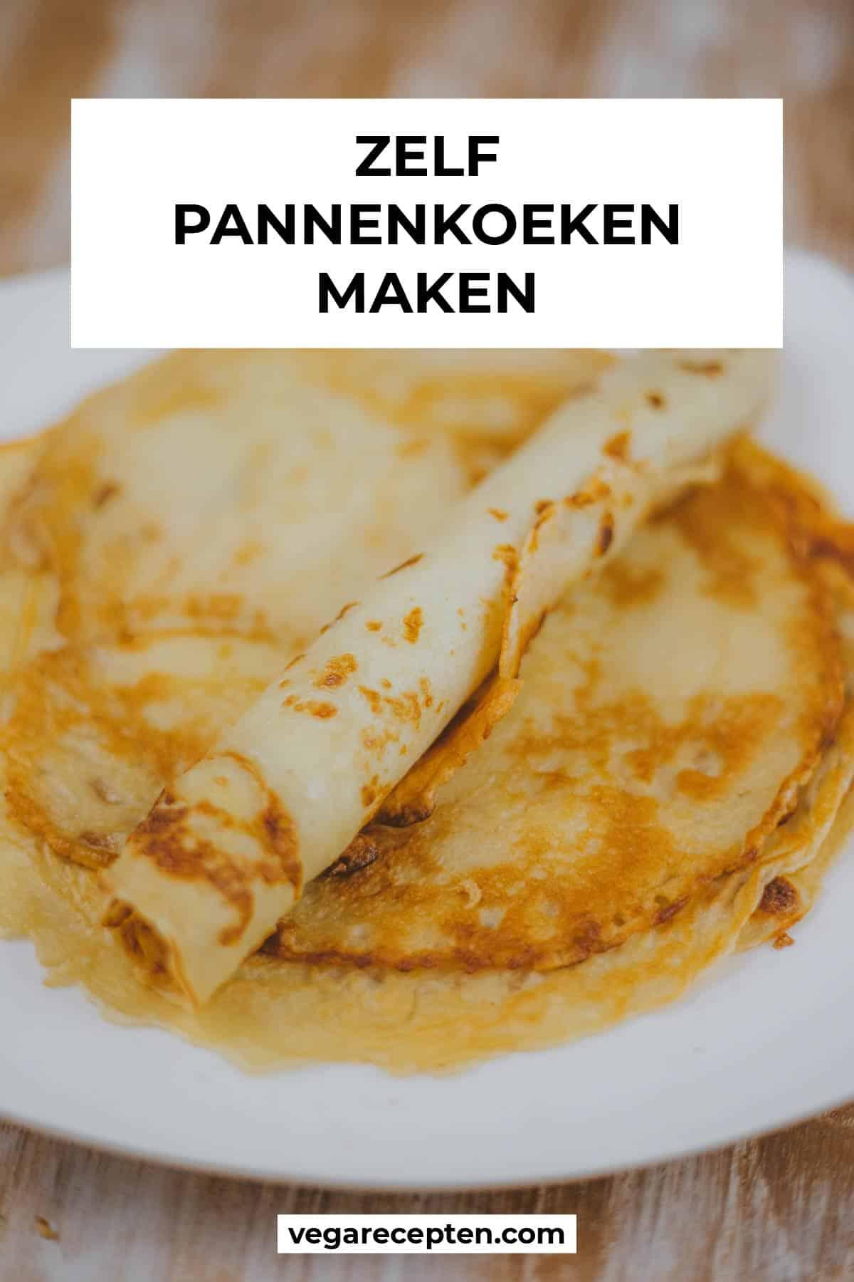 zelf pannenkoeken maken recept